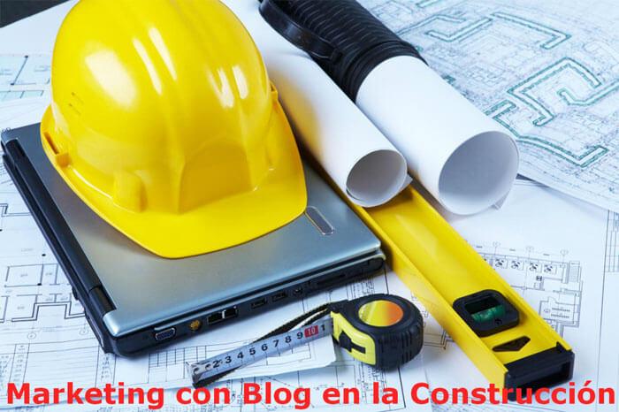 Razones Para Que Las Empresas De Construcción Hagan Marketing Con Blog