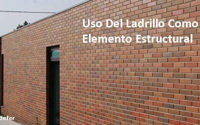 El Uso Del Ladrillo Como Elemento Estructural